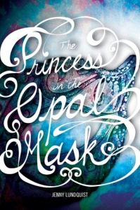 Book - The Princess in the Opal Mask