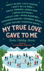 Book - My True Love Gave to Me