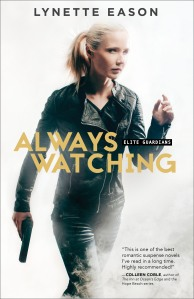 Book - Always Watching (Lynette Eason) Revell