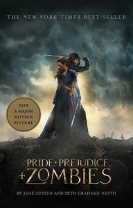 Book - Pride + Prejudice + Zombies Tie In Edition