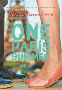 One Paris Summer Denise Grover Swank