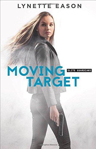 Moving Target Lynette Eason