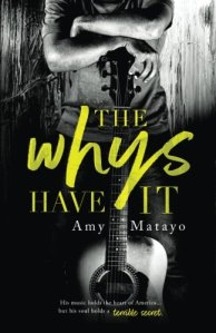 The Whys Have It by Amy Matayo – Complex Study in Characters and the Grieving Process